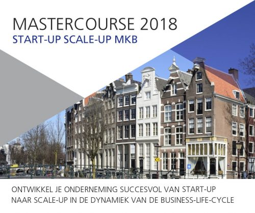 Succesvolle Mastercourse Start-up Scale-up MKB ook weer in 2018