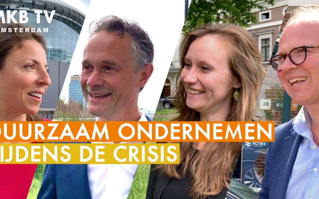 MKB TV: duurzaam ondernemen in tijden van crisis